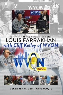 Interview with The Honorable Minister Louis Farrakhan on WVON's The Cliff Kelley Show with Cliff Kelley (DVD)