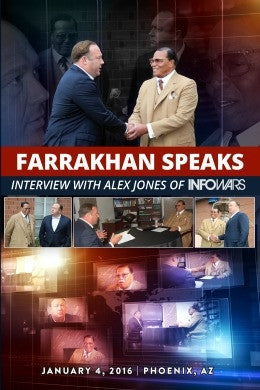 Farrakhan Speaks: Interview with Alex Jones of INFOWARS
