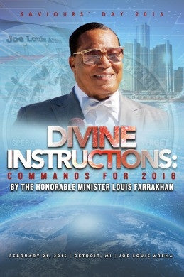 Saviours' Day 2016 - Divine Instructions: Commands For 2016