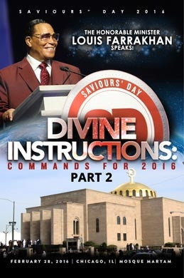 Saviours' Day 2016 Pt. 2 - Divine Instructions: Commands For 2016
