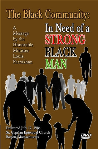 The Black Community: In Need Of A Strong Black Man (DVD)