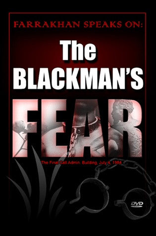 The Blackman's Fear