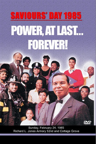 Saviours' Day 1985-Power, At Last...Forever! (DVD)