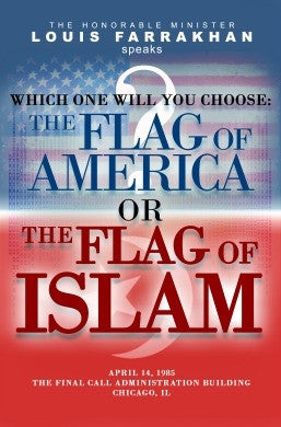 Which One Will You Choose? The Flag of America or The Flag of Islam  (DVD)