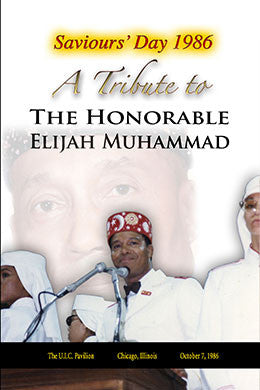 A Tribute to The Honorable Elijah Muhammad