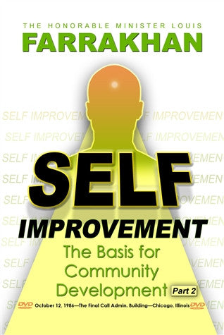 Self Improvement: The Basis For Community Development Pt 2