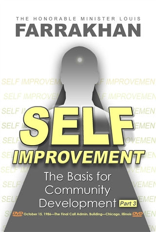 Self Improvement: The Basis For Community Development Pt 3