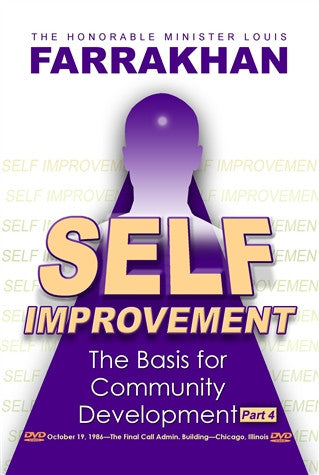 Self Improvement: The Basis For Community Development Pt 4 (DVD)