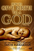How to Give Birth to a God Pt. 3 (DVD)