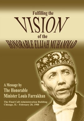 Fulfilling the Vision of the Honorable Elijah Muhammad (DVD)