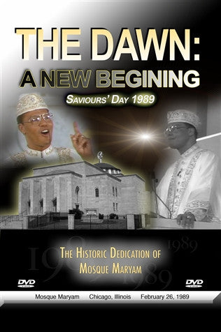 The Dawn, A New Beginning: Saviour's Day 1989