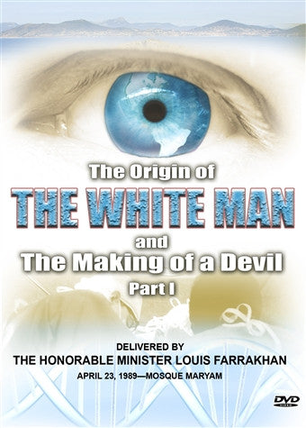 The Origin of the White Man and the Making of the Devil (DVD)