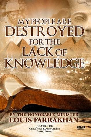 My People Are Destroyed For The Lack of Knowledge (DVD)