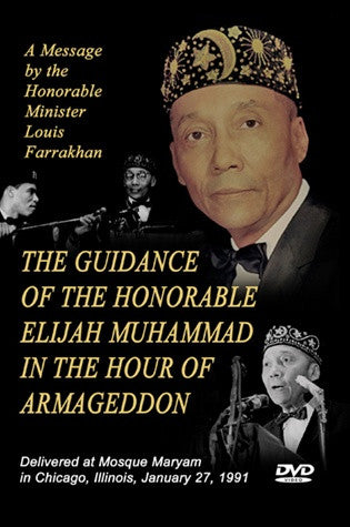 The Guidance of the Honorable Elijah Muhammad in the Hour of Armageddon (DVD)
