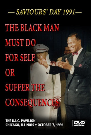 The Black Man Must Do For Self or Suffer the Consequences