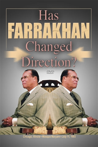 Has Farrakhan Changed Direction? (DVD)