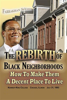 The Rebirth of Black Neighborhoods: How to Make Them A Decent Place to Live