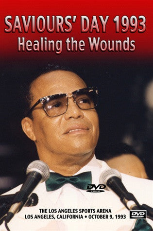Healing the Wounds: Saviours' Day 1993