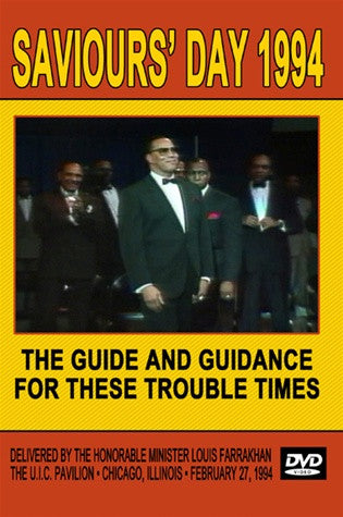 The Guide and the Guidance For These Troubled Times: Saviours' Day 1994 (DVD)