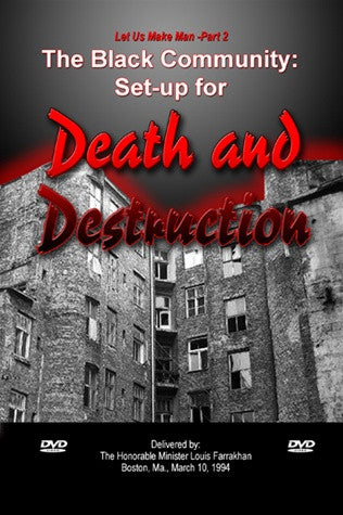 The Black Community: Set Up For Death and Destruction (DVD)