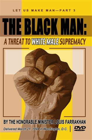 The Black Man: A Threat To White Male Supremacy