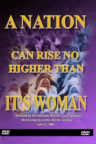 A Nation Can Rise No Higher Than Its Woman