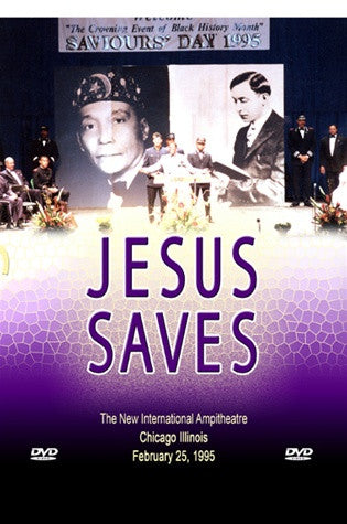 Jesus Saves: Saviours' Day 1995