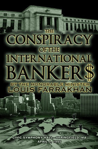 The Conspiracy of the International Bankers