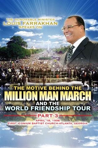 Motive Behind The Million Man March And World Friendship Tour Pt. 10 (DVD)