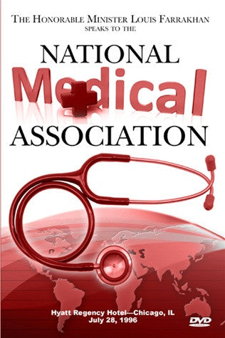 The Honorable Minister Louis Farrakhan Speaks to the National Medical Association (DVD)