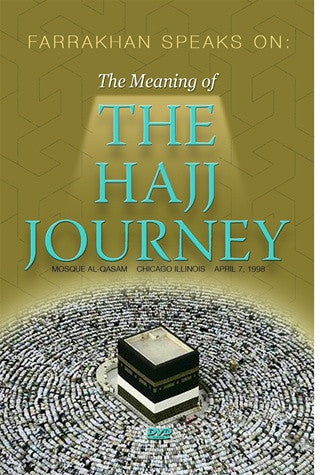 The Meaning of The Hajj Journey