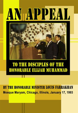 An Appeal to the Disciples of the Honorable Elijah Muhammad (DVD)