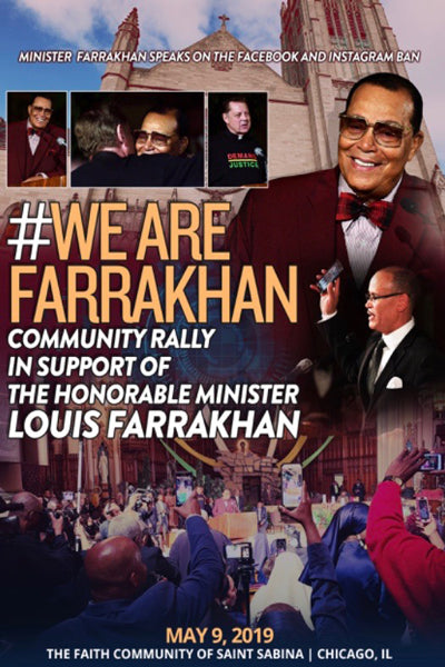 #WeAreFarrakhan Community Rally In Support of The Honorable Minister Louis Farrakhan