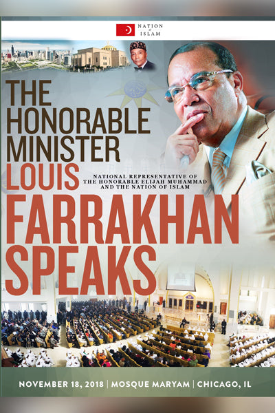 The Honorable Minister Louis Farrakhan - Nov. 18, 2018