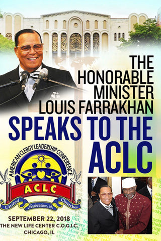 ACLC Address by The Honorable Minister Louis Farrakhan