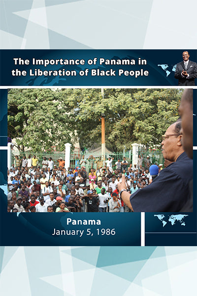 The Importance of Panama in the Liberation of Black People