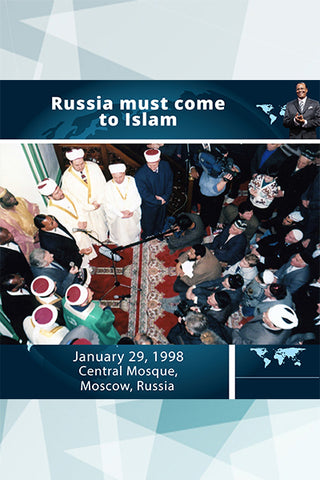 Russia must come to Islam