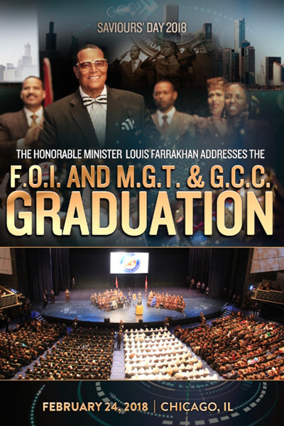 F.O.I. And M.G.T. & GCC Graduation Address, Saviours' Day 2018