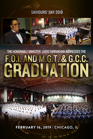 F.O.I. And M.G.T. & GCC Graduation Address, Saviours' Day 2019