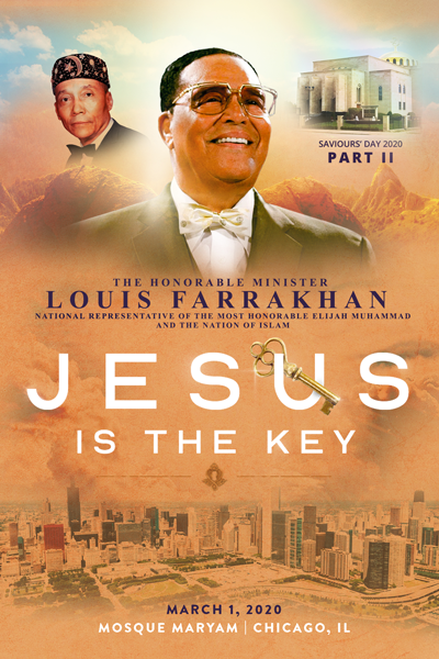 Jesus Is The Key: Saviours' Day 2020 Pt. 2 Address