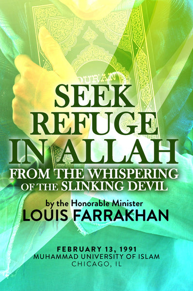 I Seek Refuge In Allah From The Whispering Of The Slinking Devil