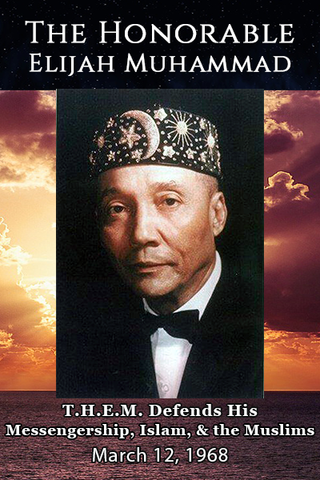 The Honorable Elijah Muhammad Defends His Messengership,Islam and Muslims-March 12, 1968/ Unite With Me or Suffer! (CD)