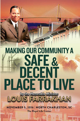 Making Our Community A Safe & Decent Place To Live