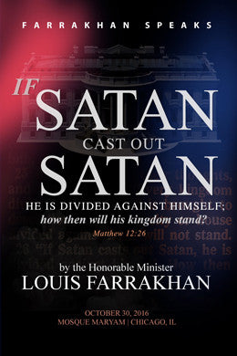 If Satan Cast Out Satan He Is Divided Agianst Himself