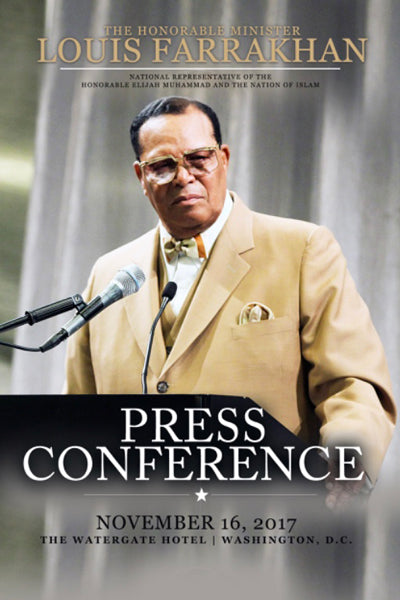 Minister Louis Farrakhan - Washington, D.C. Press Conference
