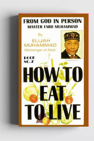 How To Eat to Live Book 2 (Hard Cover)