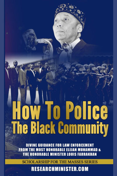 How To Police The Black Community