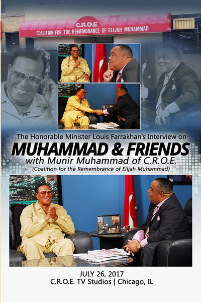 Interview - Minister Louis Farrakhan on Muhammad & Friends - 2017