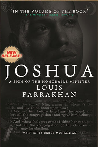 joshua a sign of the honorable minister louis farrakhan final call rh store finalcall com Minister Farrakhan Quotes Minister Farrakhan Quotes