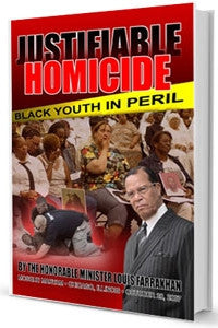 Justifiable Homicide: Black Youth In Peril (Book)